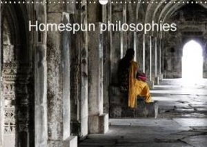 Homespun philosophies (Wall Calendar 2015 DIN A3 Landscape)