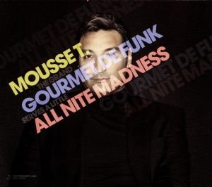 Gourmet De Funk/All Nite Madness