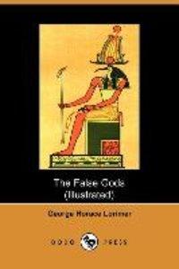 The False Gods (Dodo Press)