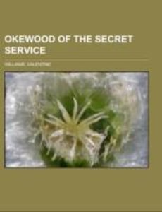 Okewood of the Secret Service