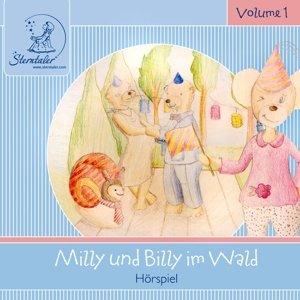 Sterntaler Hörgeschichten:Milly & Billy Im Wald