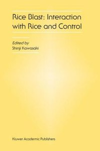 Rice Blast: Interaction with Rice and Control
