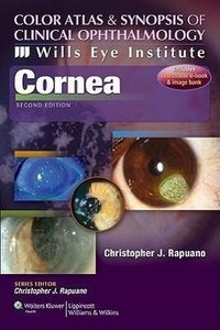 Wills Eye Institute - Cornea (Color Atlas and Synopsis of Clinic