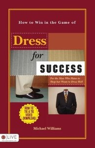 How to Win in the Game of Dress for Success
