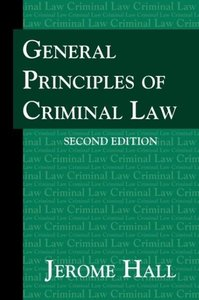General Principles of Criminal Law. Second Edition.