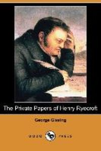 The Private Papers of Henry Ryecroft (Dodo Press)