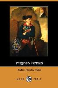 Imaginary Portraits (Dodo Press)
