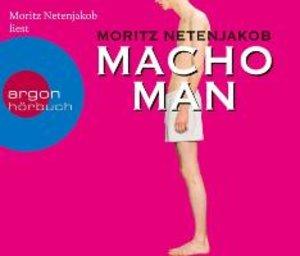 Macho Man (Hörbestseller)