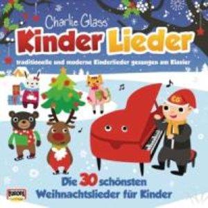Kinder Weihnacht - Die 30 schönsten Weihnachtslieder für Kinder