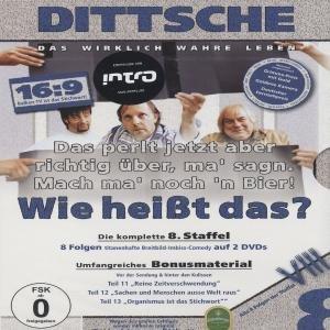 Dittsche - Wie heißt das? (Staffel 08)