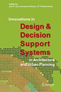 Innovations in Design & Decision Support Systems in Architecture