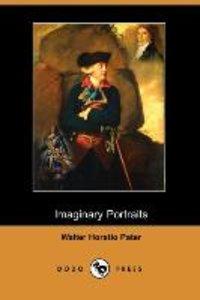 Imaginary Portraits (Dodo Press)