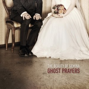 Ghost Prayers