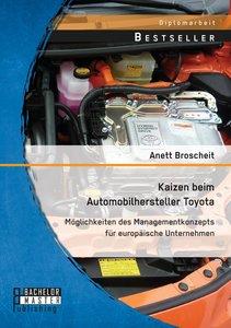 Kaizen beim Automobilhersteller Toyota: Möglichkeiten des Manage