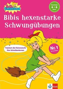 Bibis hexenstarke Schwungübungen (Vorschule 4-6 Jahre)