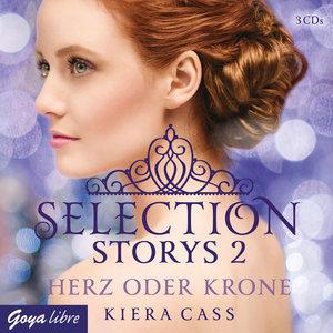 Selection Storys 02. Herz oder Krone