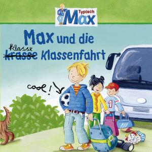04: Max Und Die KL(R)Asse Klassenfahrt