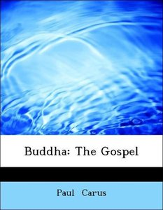 Buddha: The Gospel