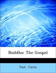 Buddha: The Gospel