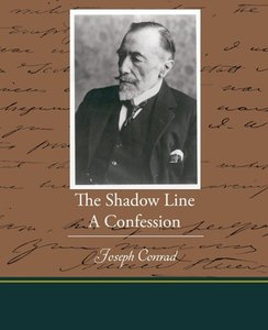 The Shadow Line A Confession