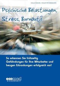 Psychische Belastungen, Stress, Burnout?