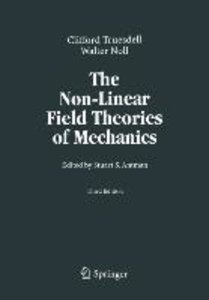 The Non-Linear Field Theories of Mechanics