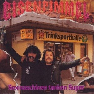 Sexmaschinen Tanken Super (Re-Issue)