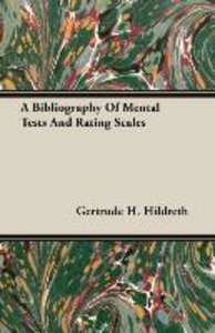 A Bibliography Of Mental Tests And Rating Scales