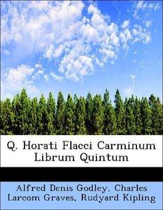 Q. Horati Flacci Carminum Librum Quintum