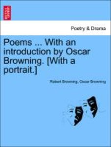 Poems ... With an introduction by Oscar Browning. [With a portra