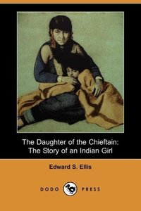The Daughter of the Chieftain