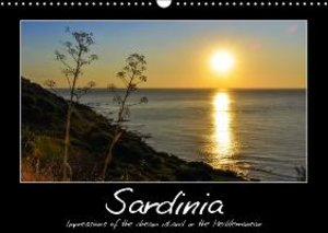 The dream island Sardinia / UK-Version (Wall Calendar 2015 DIN A