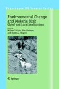 Environmental Change and Malaria Risk