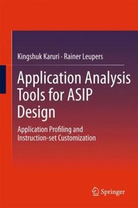 Application Analysis Tools for ASIP Design