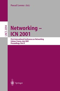 Networking 2. 1st International Conference on Networking 2001