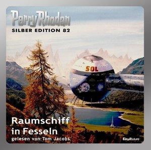 Perry Rhodan Silberedition 82 - Raumschiff in Fesseln
