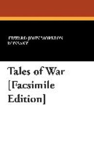 Tales of War [Facsimile Edition]