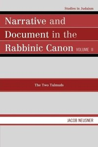 Narrative & Document in the Rabbinic Canon, Volume II