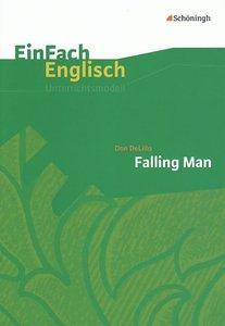 Falling Man. EinFach Englisch Unterrichtsmodelle