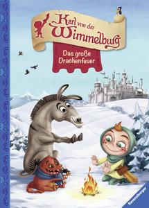 Karl von der Wimmelburg - Das große Drachenfeuer