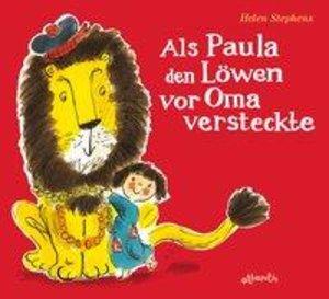 Als Paula den Löwen vor Oma versteckte