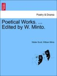 Poetical Works. ... Edited by W. Minto. Vol. II.