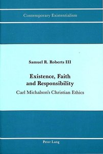 Existence, Faith and Responsibility