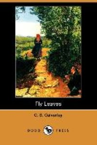 Fly Leaves (Dodo Press)