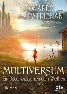 Multiversum - Ein Date zwischen den Welten
