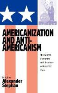 Americanization and Anti-Americanism