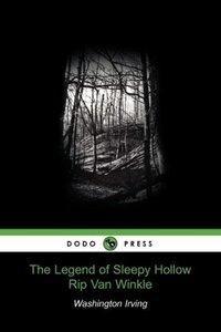 The Legend of Sleepy Hollow / Rip Van Winkle (Dodo Press)