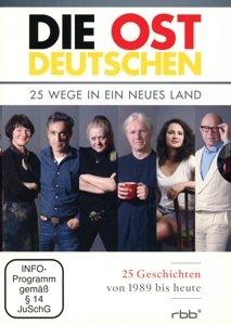 Die Ostdeutschen-25 Wege In Ein Neues Land