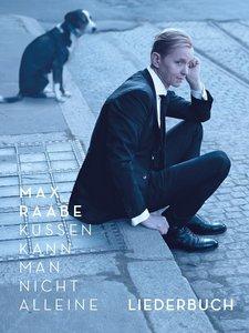 Max Raabe: Küssen Kann Man Nicht Alleine - Liederbuch
