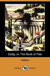 Zadig; Or, the Book of Fate (Dodo Press)